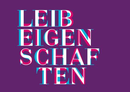 Wortmarke Ausstellung LeibEigenschaften von ZwoAcht